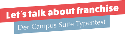 Der Campus Suite Typentest